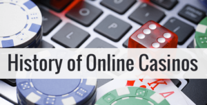 image of online casinos history